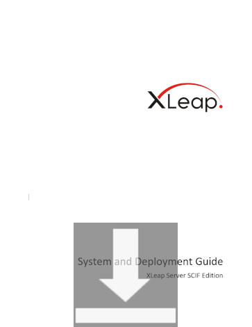 Download the System and Deployment Guide for XLeap Server SCIF Edition